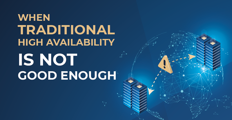 When Traditional High Availability Is Not Good Enough - Unbound Security Blog